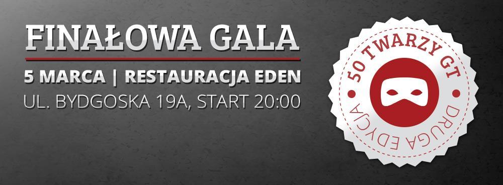 Gala Finałowa II edycji 50 Twarzy GT